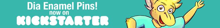 Dia Enamel Pins now on Kickstarter
