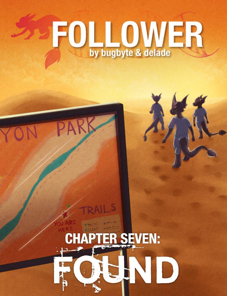Follower Chapter Seven: Found